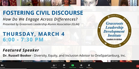 Fostering Civil Discourse - How Do We Engage Across Differences? tickets