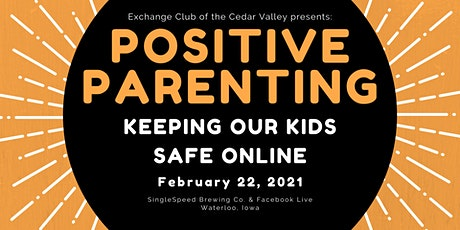 POSITIVE PARENTING:  Keeping Kids Safe Online tickets
