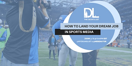 How to Land Your Dream Job In Sports Media tickets