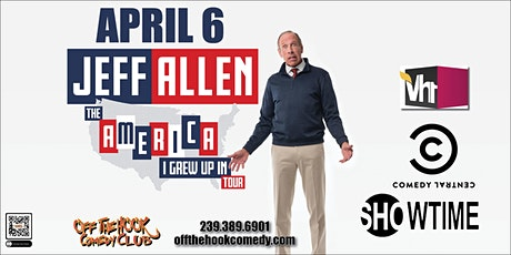 Comedian Jeff Allen The America I Grew Up In at Off The Hook Comedy Club tickets