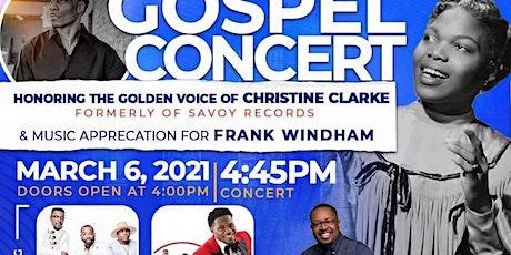 Honoring The Golden Voice  of Christine Clarke / Celebrating Frank Windham tickets