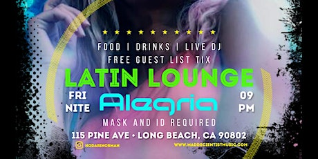 Alegria Latin Lounge in Long Beach # Reggaeton # Hip Hop # Latin Vybez tickets