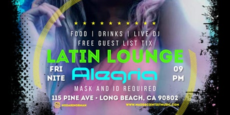 Alegria Night Club in Long Beach # Reggaeton # Hip Hop # Latin Vybez tickets
