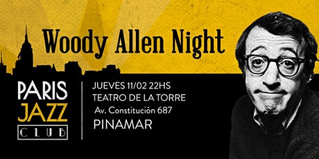 Woody Allen Night por Paris Jazz Club (PINAMAR) entradas