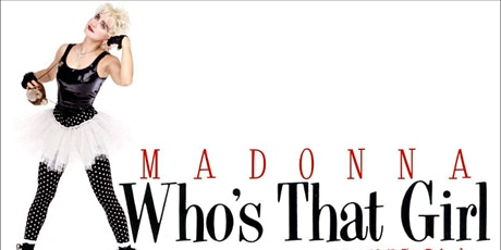 Who's That Girl SYDNEY Screening tickets