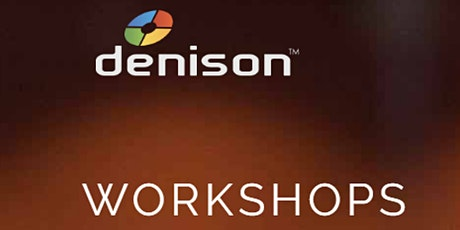 Denison Virtual Certification Workshop --April 13th & 14th, 2021 tickets
