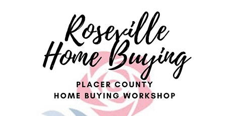 Roseville Home Buying - ONLINE Homebuyer Workshop tickets
