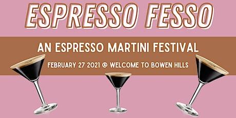 Espresso Fesso - An Espresso Martini Festival tickets