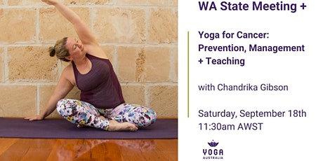 "WA State Meeting +  ""Yoga for Cancer: Prevention, Management + Teaching"" tickets"