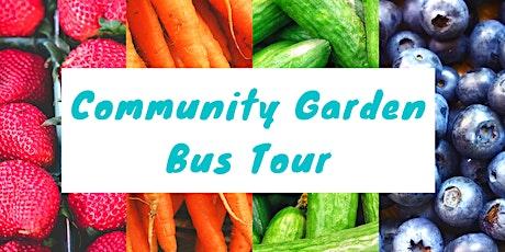 Community Garden Bus Tour tickets