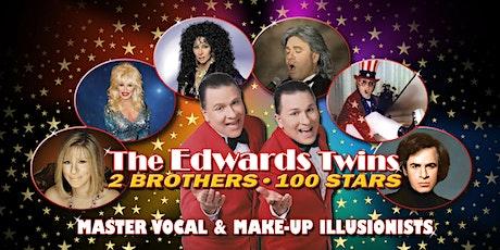 Cher, Elton John, Celine Dion, Streisand DinnerEdwards Twins Impersonator tickets