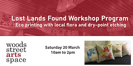 Eco printing with local flora and dry-point etching tickets