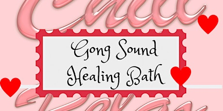 Gong Sound Healing Bath tickets