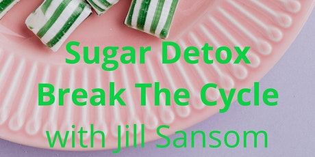 Sugar Detox; Break The Cycle! tickets