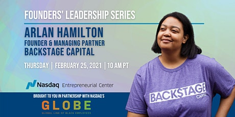 Founders' Leadership Series with Arlan Hamilton of Backstage Capital tickets