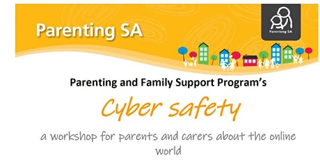 Cyber safety  - a workshop for parents and carers about the online world tickets