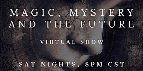 Magic, Mystery, and the Future tickets