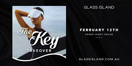 Glass Island - The Key Takeover - Fri  12th February tickets
