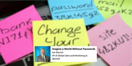 Imagine a World Without Passwords tickets