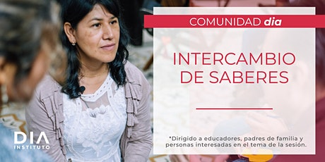 Comunidad DIA: Intercambio de saberes boletos