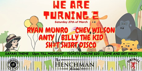 The Henchman Miami's 2nd Birthday Party tickets