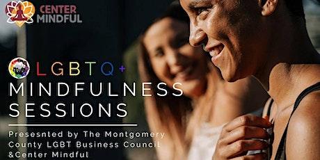 LGBTQ+ Mindfulness Sessions tickets