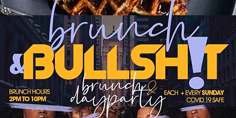 """Brunch n Bullshit"" tickets"