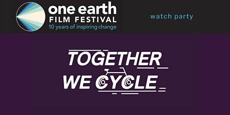 'Together We Cycle' Watch Party tickets