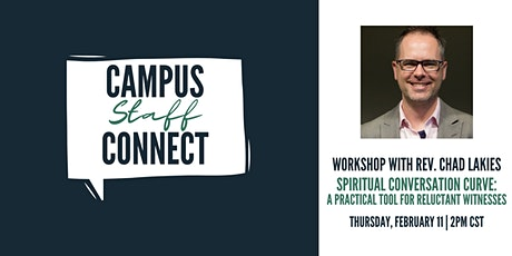 Campus Staff Workshop | Spiritual Conversation Curve w/ Rev. Chad Lakies tickets