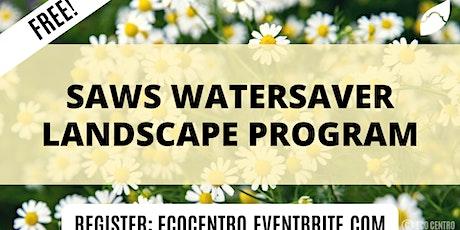 SAWS WaterSaver Landscape Program  by Eco Centro biglietti