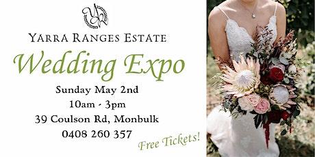 Yarra Ranges Estate Wedding Expo tickets
