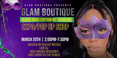 Glam Boutique Mardi Gras Edition Expo/ POP UP SHOP tickets