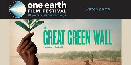 'The Great Green Wall' Watch Party tickets