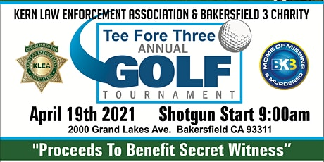 """KLEA and Bakersfield 3 Charity Annual  """"Tee Fore Three"""" Golf  Tournament tickets"""