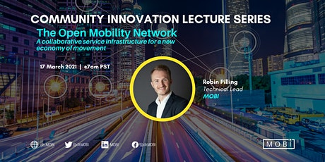 MOBI Community Innovation Lecture on our Open Mobility Network (OMN) tickets