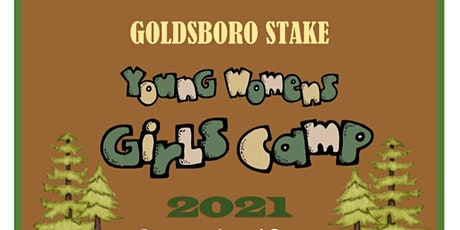 2021 Goldsboro Stake Young Women's Camp tickets