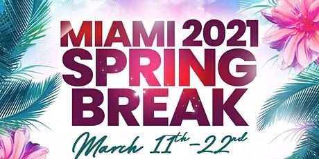 Official Miami Spring Break 2021 tickets