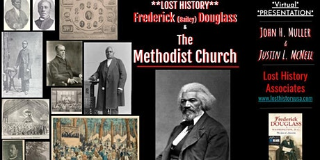 The Lost History of Frederick (Bailey) Douglass & The Methodist Church tickets