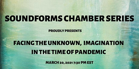 Facing the Unknown, Imagination in the Time of Pandemic tickets