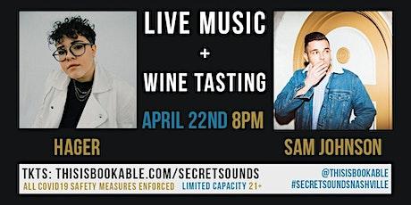 Secret Sounds | Live Music + Wine Tasting (HAGER & Sam Johnson) tickets