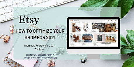 How to Optimize Your Etsy Shop for 2021 tickets