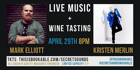 Secret Sounds | Live Music + Wine Tasting (Mark Elliott & Kristen Merlin) tickets