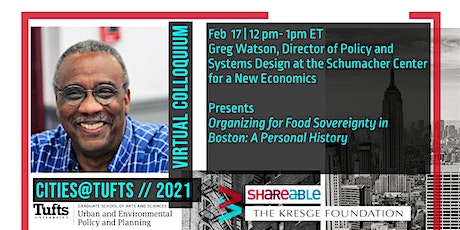 Organizing for Food Sovereignty in Boston: A Personal History w Greg Watson tickets
