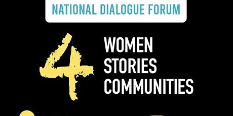 "National Dialogue Forum  ""4 Women, 4 Communities, 4 Stories"" tickets"