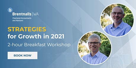 "Brentnalls WA presents: ""Strategies for Growth in 2021"" tickets"