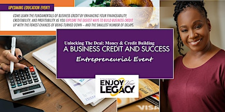 Unlocking The Deal: Money & Credit Building Event tickets