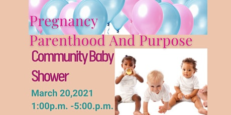 Pregnancy Parenthood Purpose Community Shower tickets