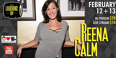 Reena Calm at The Laughing Tap! tickets