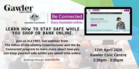 Be Connected Webinar: Safer Online Shopping and Banking tickets