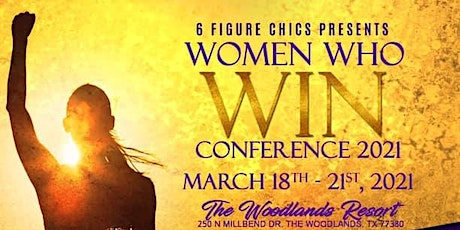 6 Figure Chics Present Women Who Win Conference 2021 tickets